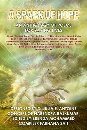 A Spark Of Hope: AN ANTHOLOGY OF POEMS FOR SAVING LIVES