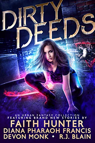 Dirty Deeds: An Urban Fantasy Collection