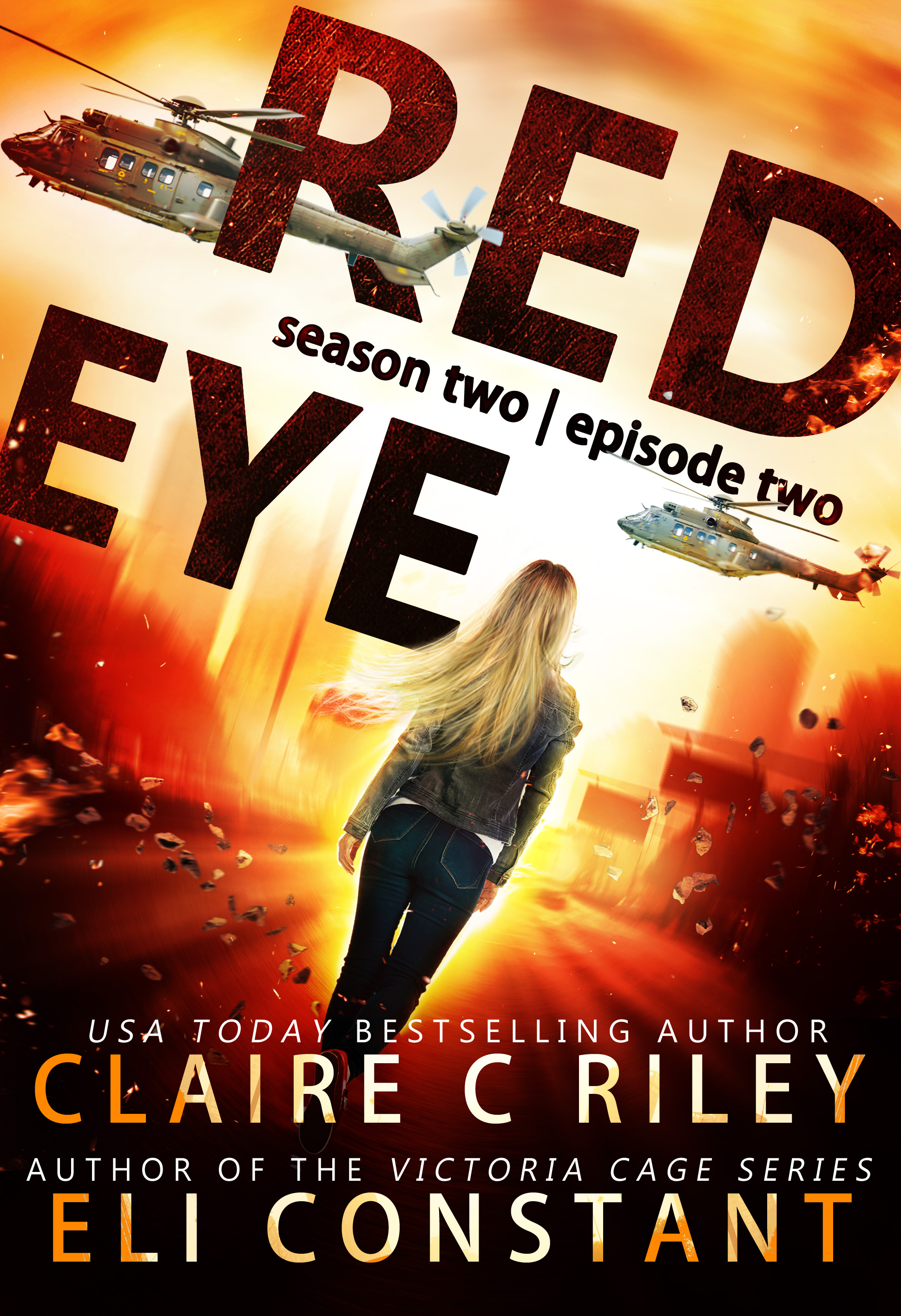 Red Eye The Armageddon Series, Season 2, Episode 2