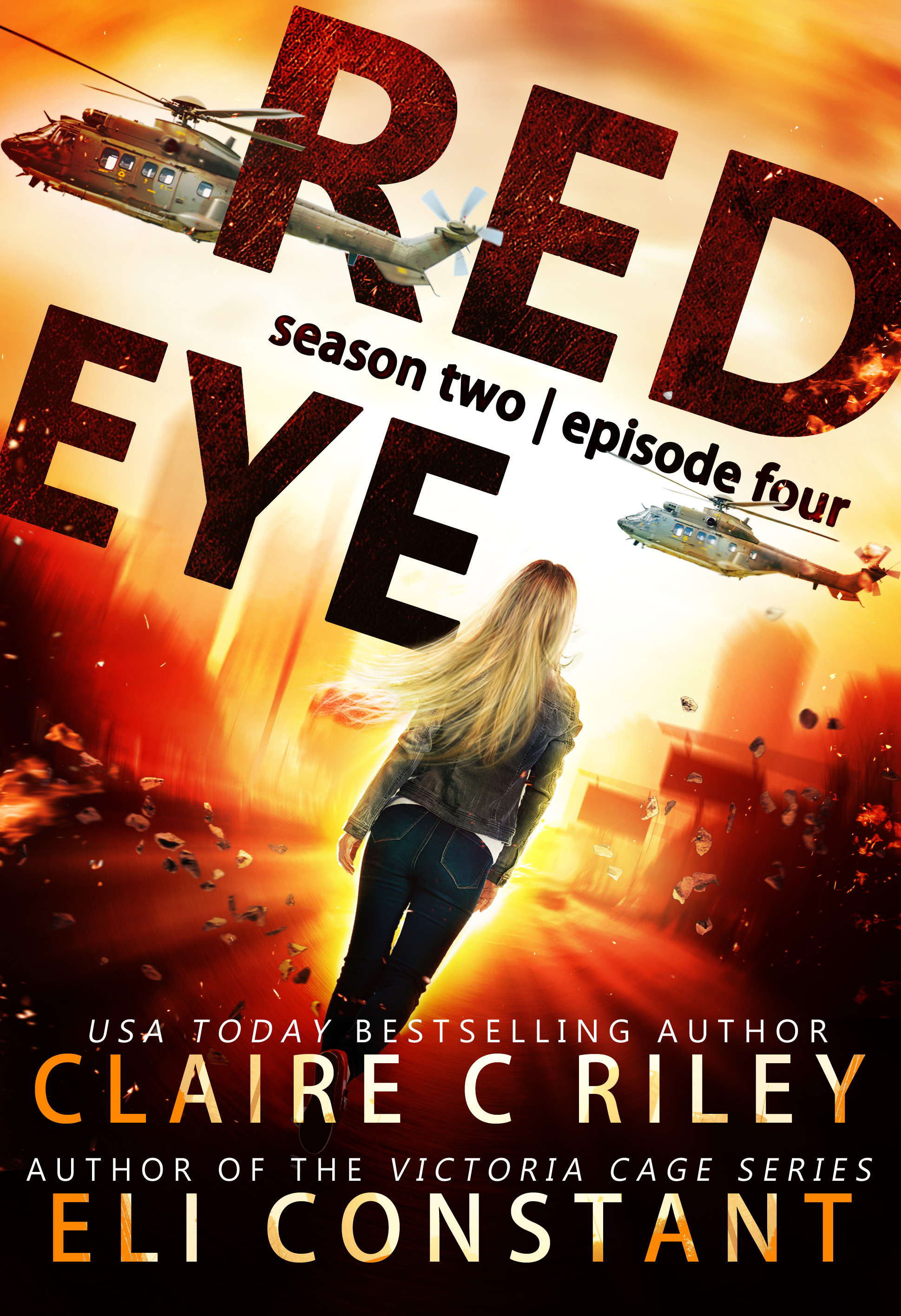 Red Eye The Armageddon Series, Season 2, Episode 4