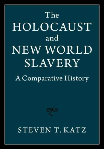 The Holocaust and New World Slavery 2 Volume Hardback Set: A Comparative History
