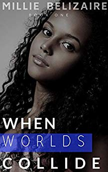 When Worlds Collide (The Collide Series Book 1)