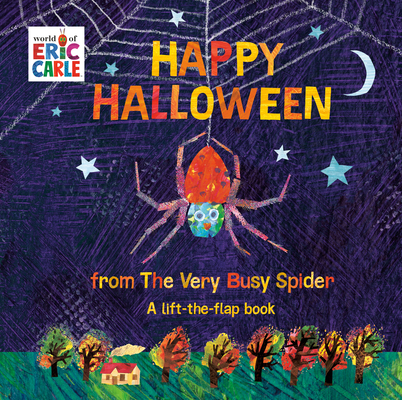 Happy Halloween from the Very Busy Spider: A Lift-The-Flap Book