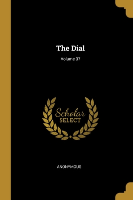 The Dial; Volume 37