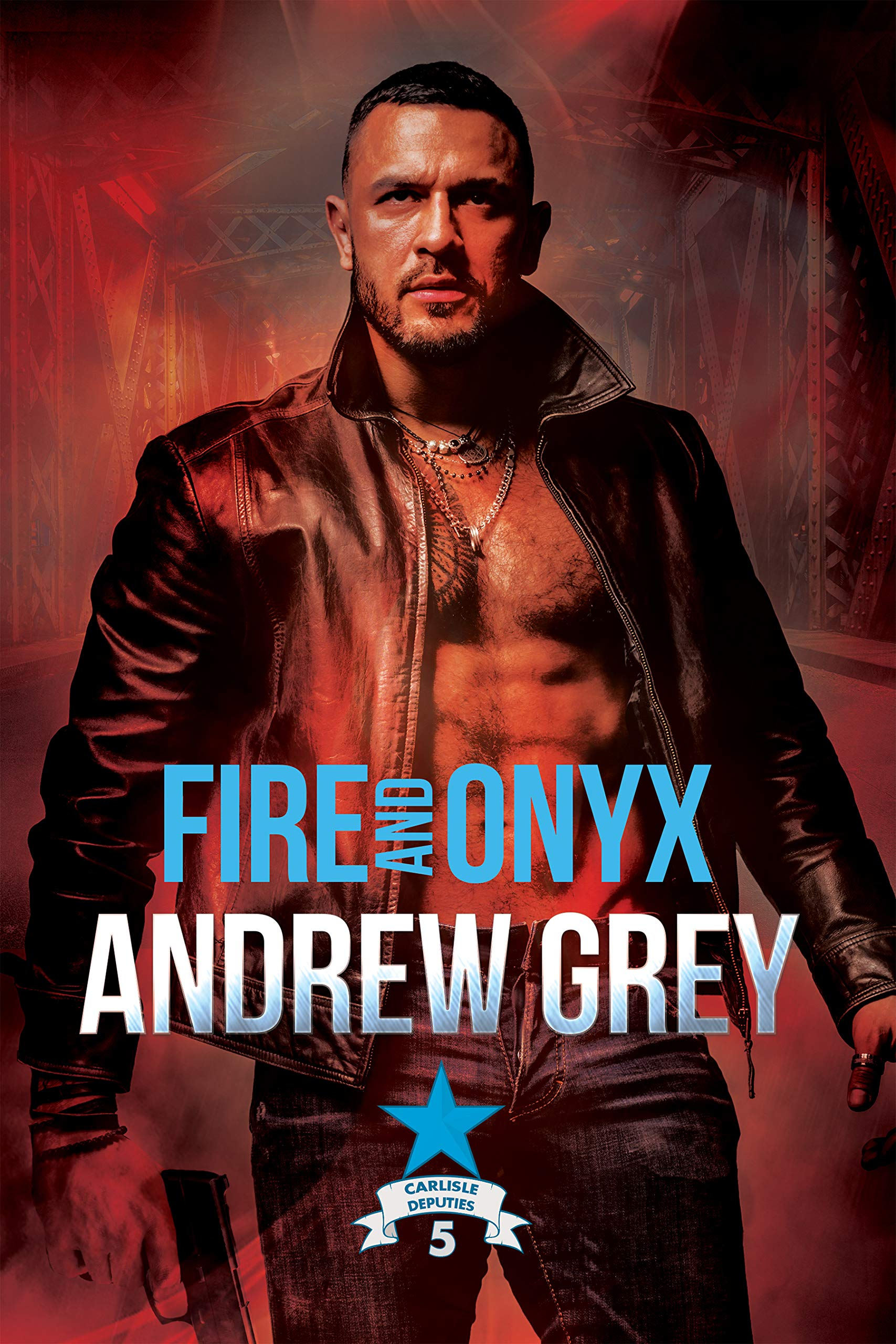 Fire and Onyx (Carlisle Deputies #5)