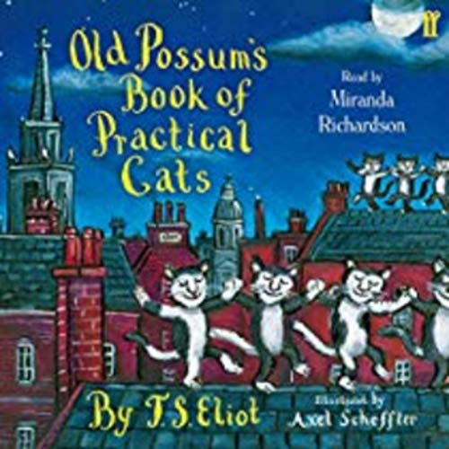 Old Possum's Book of Practical Cats(the world ever since they were first poetry by ebook)