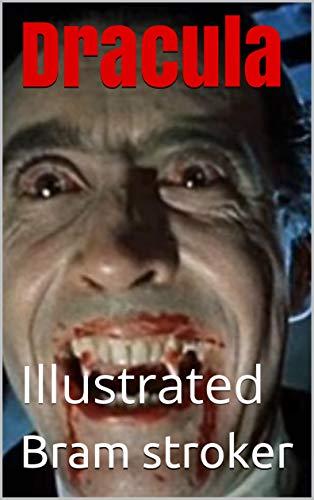 Dracula: Illustrated