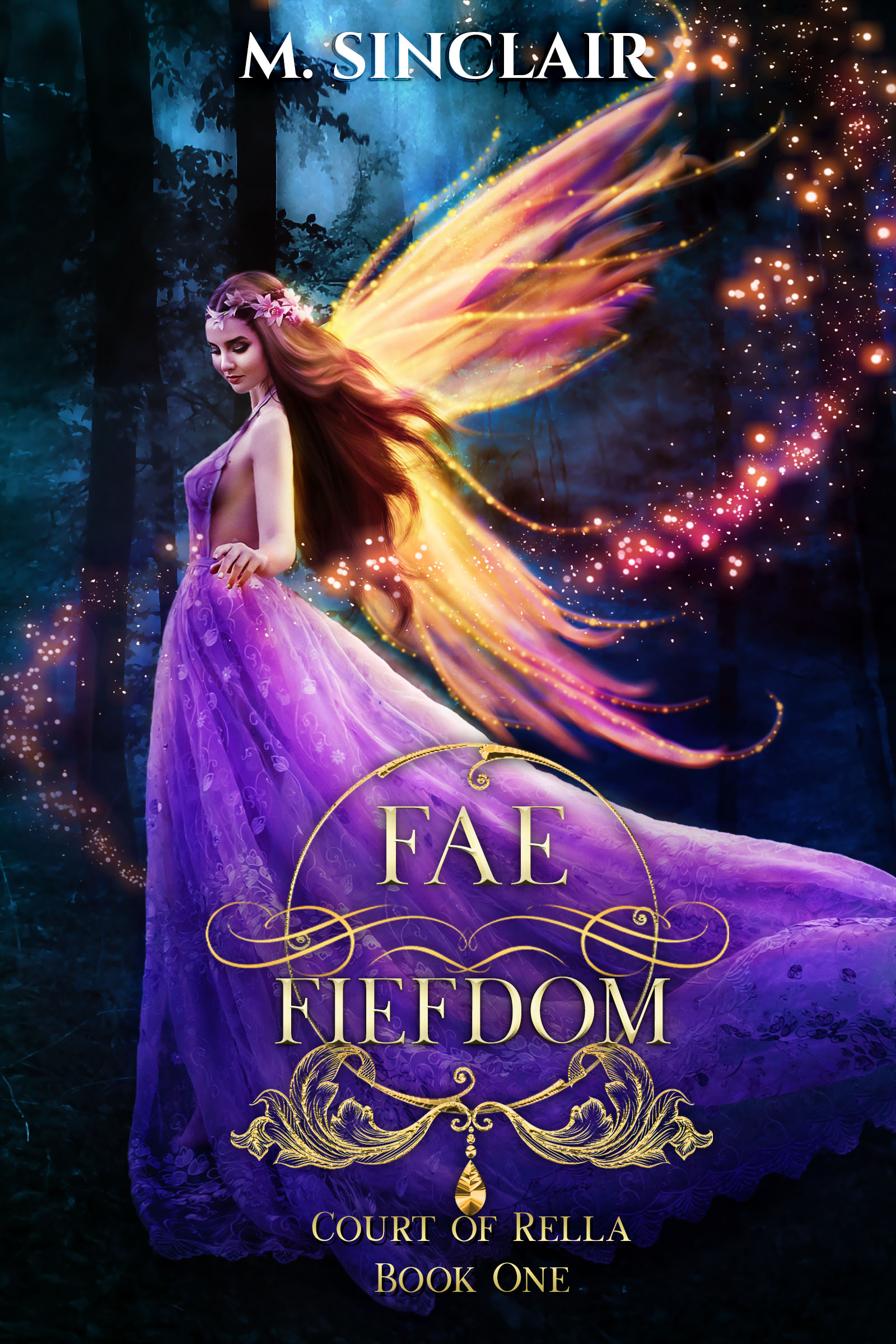 Fae Fiefdom (Court of Rella #1)