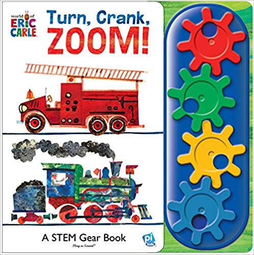 World of Eric Carle, Turn, Crank, Zoom! A STEM Gear Sound Book