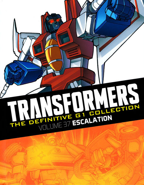 Escalation (Transformers the Definitive G1 Collection volume 37)