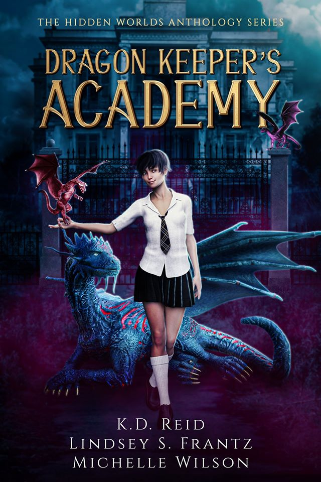 Dragon Keeper's Academy (The Hidden Worlds Anthology, #2)
