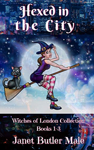 Hexed in the City: Witches of London Collection Books 1-3