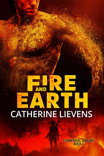 Fire and Earth (Elemental Unions, #1)