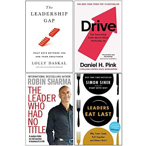 Leadership Gap / Drive / The Leader Who Had No Title / Leaders Eat Last