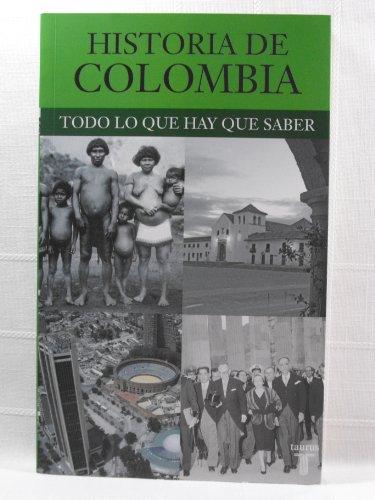 Historia de Colombia: Todo Lo Que Hay Que Saber