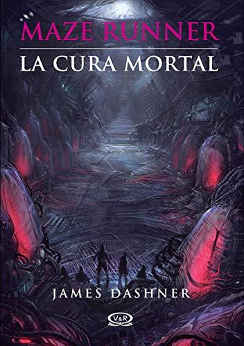 La cura mortal (Maze Runner nº 3)