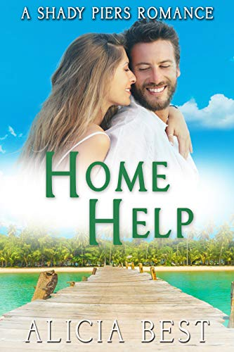 Home Help: A Shady Piers Romance