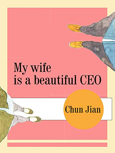 My Wife is a Beautiful CEO: Volume 14