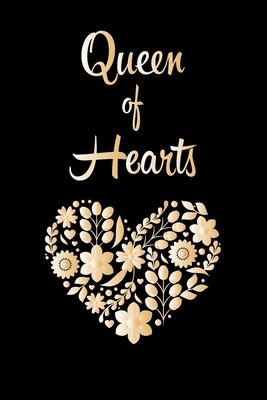 Queen of Hearts: valentine's day notebook journal, happy valentines day gift/happy valentines day notebook, valentines day notebook husband /girlfriend, boyfriend, dad, mom, wife, friends, students