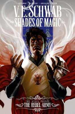 Shades of Magic Vol. 3: The Rebel Army
