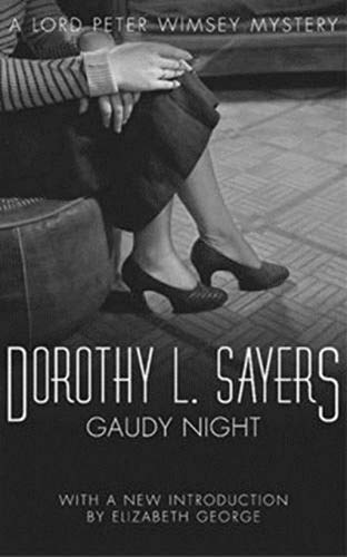 Gaudy Night(Lord Peter Wimsey #12)