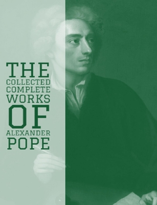 The Complete Works of Alexander Pope