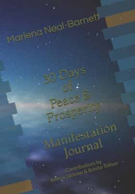 30 Days of Peace & Prosperity: Manifestation Journal