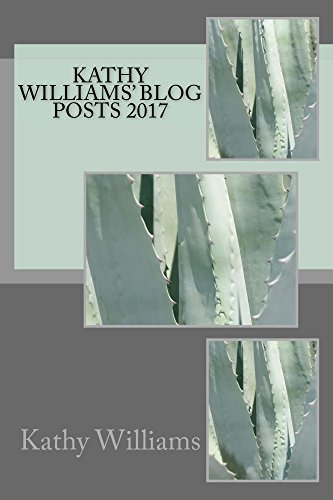 Kathy Williams' Blog Posts 2017