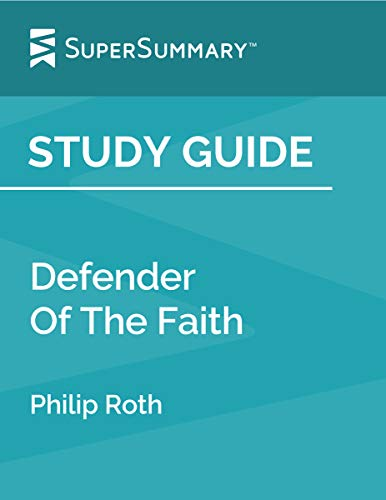 Study Guide: Defender Of The Faith by Philip Roth