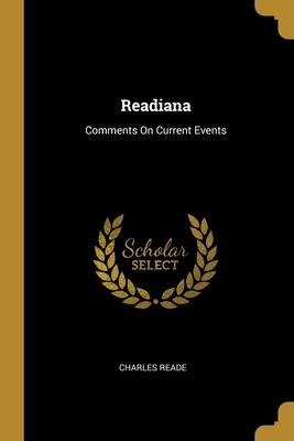 Readiana: Comments On Current Events