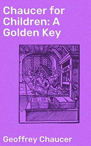Chaucer for Children: A Golden Key