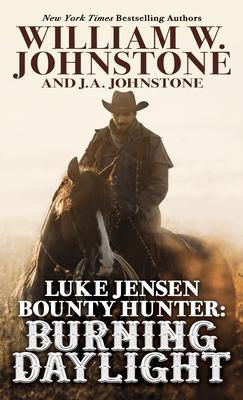 Luke Jensen, Bounty Hunter: Burning Daylight