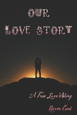 Love Story Journal: Turn Your Memories into a Beautiful Story