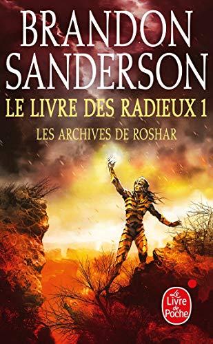 Le Livre des Radieux , Volume 1 (Les Archives de Roshar, Tome 2) (Les Archives de Roshar (2))