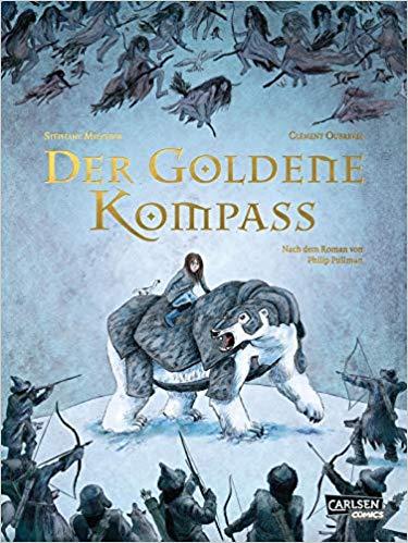 Der goldene Kompass - Die Graphic Novel zum Roman: His Dark Materials