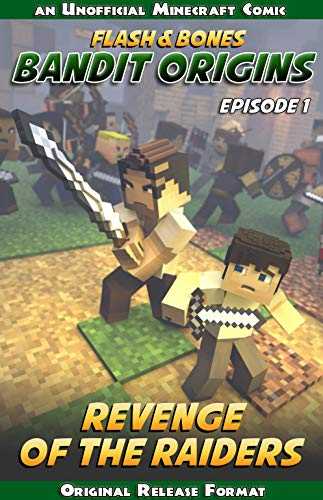 Revenge of the Raiders: A Flash and Bones Origins Story (Bandit Origins Book 1)