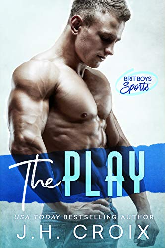 The Play (Brit Boys Sports #1)