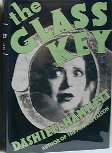 The Glass Key: The Glass Key