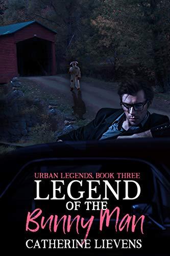 Legend of the Bunny Man (Urban Legends #3)