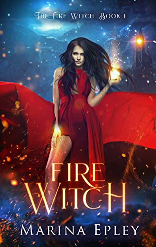 Fire Witch (The Fire Witch, #1)