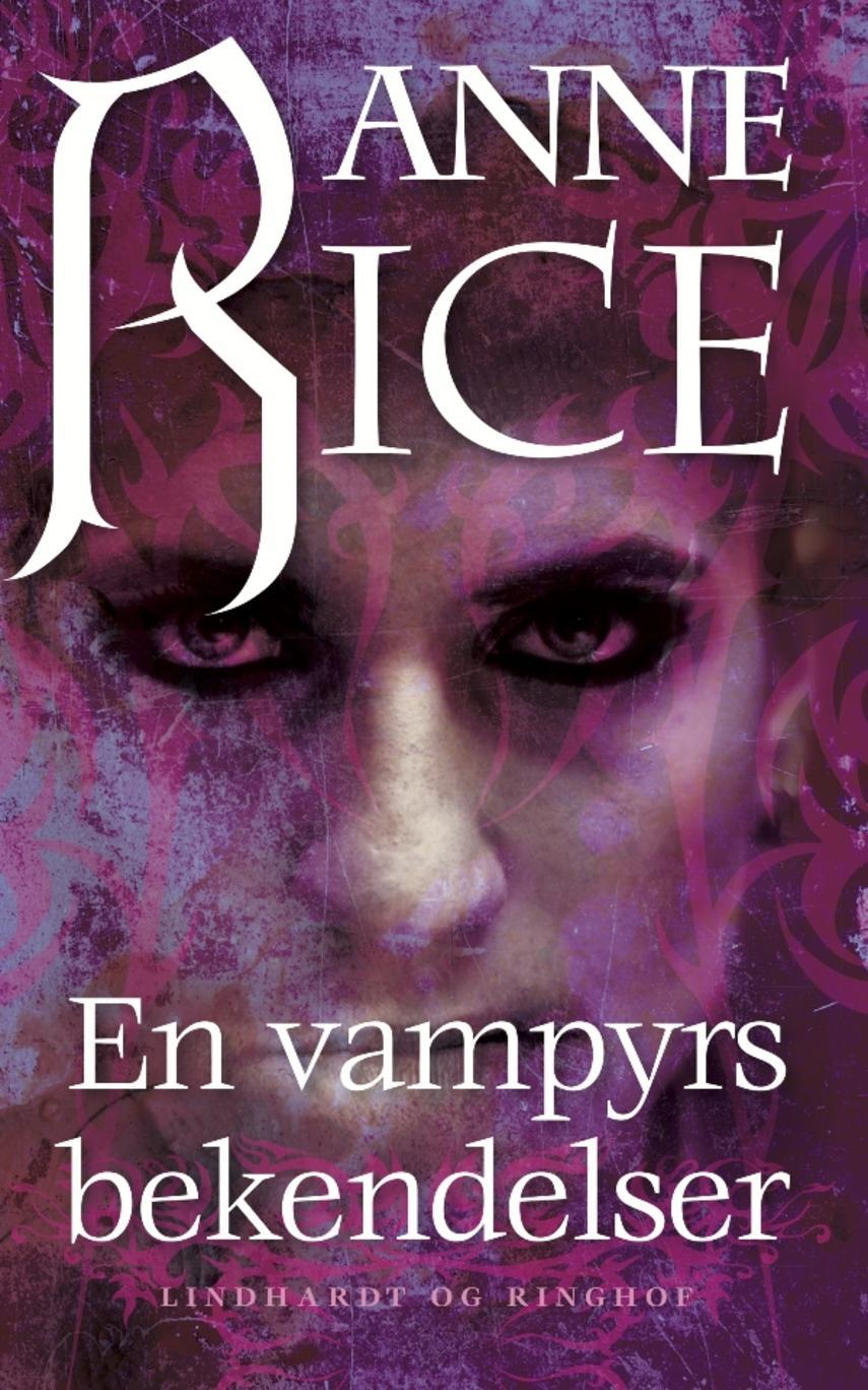 En vampyrs bekendelser (Lydbog) (Vampyrkrøniken, #1)