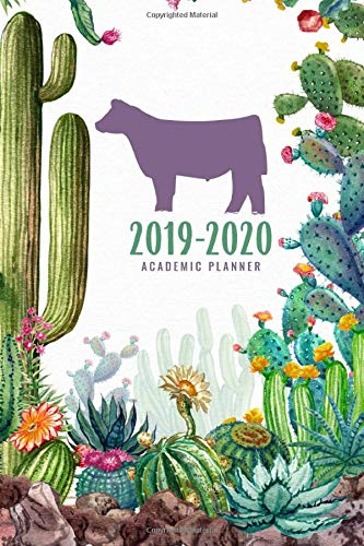 2019-2020 Academic Planner: Show Cattle Cactus Edition