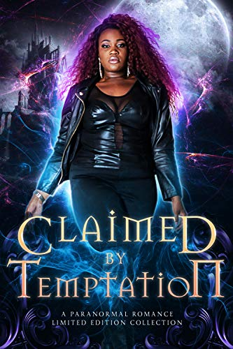 Claimed by Temptation: A Paranormal Romance Limited Edition Collection