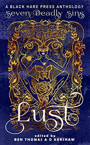 Lust: The Shameful Vice of Impurity (Seven Deadly Sins #2)