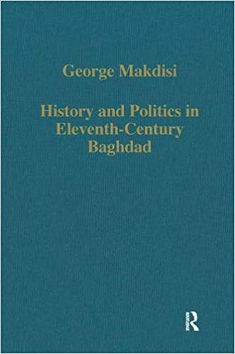 History And Politics In Eleventh Century Baghdad