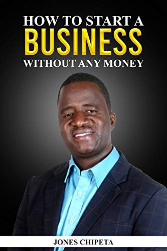 How to start a business without any money: Small business Start Up