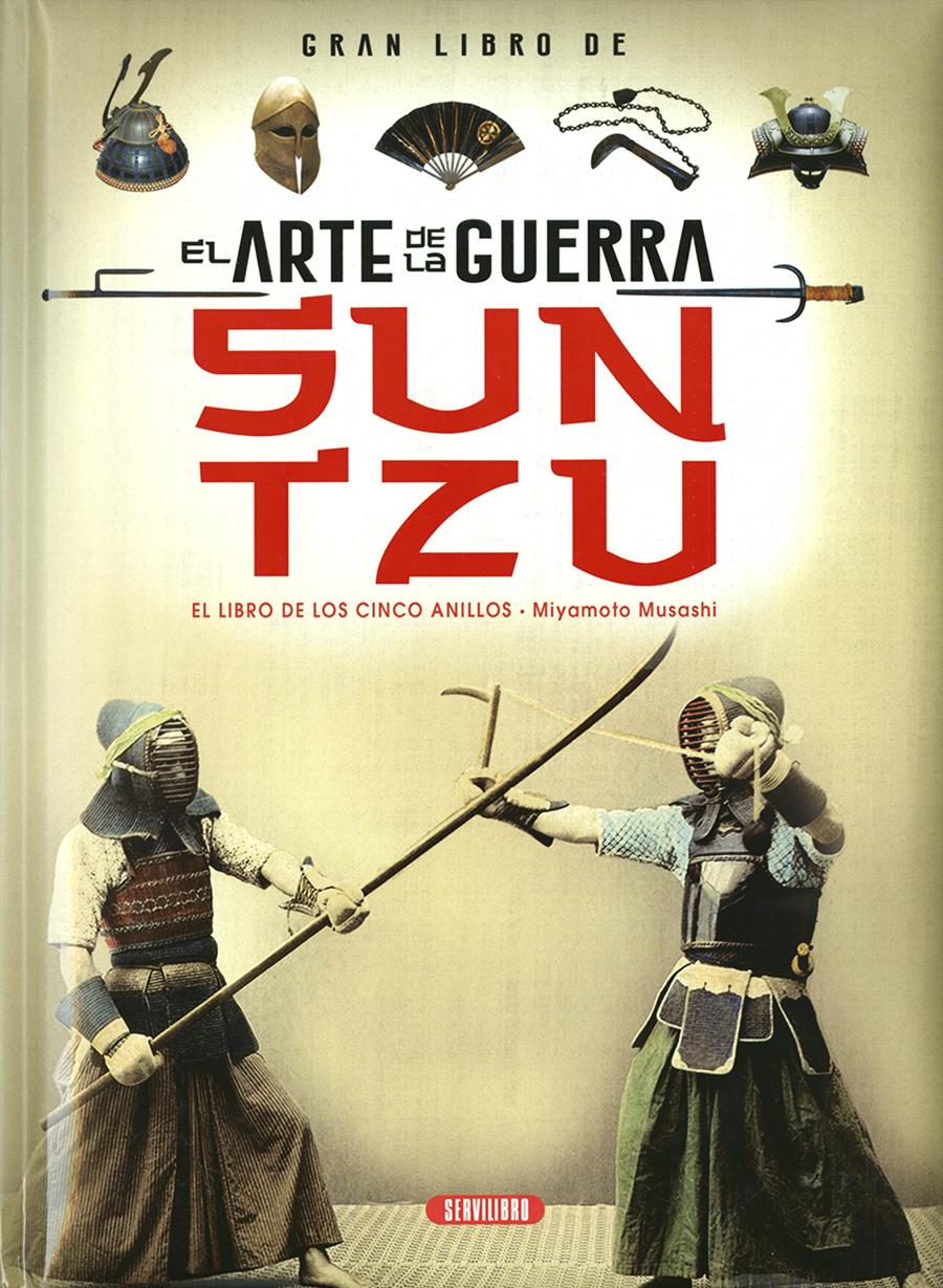 Gran Libro de... El Arte de la Guerra, Sun Tzu - El Libro de los Cinco Anillos, Miyamoto Musashi