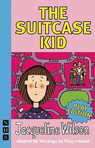 The Suitcase Kid (NHB Modern Plays): stage version