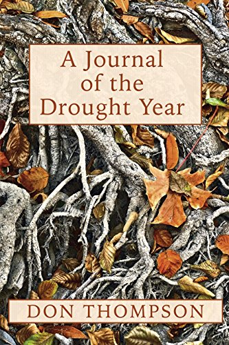 A Journal of the Drought Year