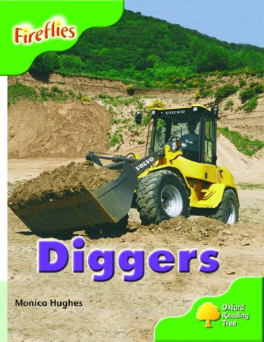 Oxford Reading Tree: Stage 2: More Fireflies: Pack A: Diggers